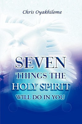Seven Things the Holy Spirit Wi - Chris Oyakhilome