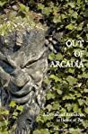 Out of Arcadia: A Devotional Anthology in Honor of Pan