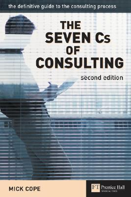 The-Seven-Cs-of-Consulting-The-definitive-guide-to-the-consulting-process-2nd-Edition-