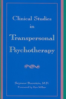 Clinical Studies in Transpersonal Psychotherapy