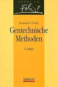 Gentechnische Methoden (Labor Im Fokus!)