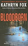 Blood Born (Dr. Anya Crichton, #4)