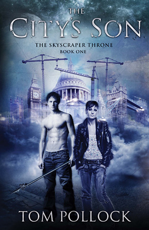 The City's Son (The Skyscraper Throne, #1)