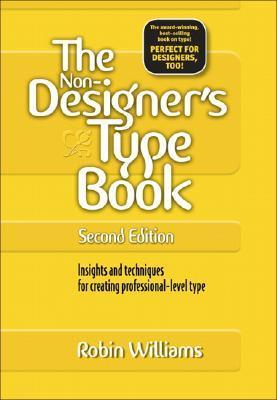 The Non Designer S Type Book By Robin P Williams