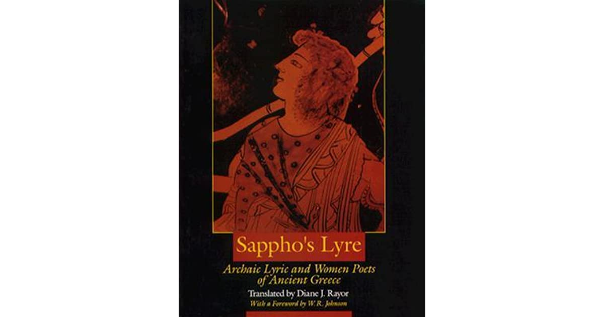 Sapphos lyre archaic lyric and women poets of ancient greece by sapphos lyre archaic lyric and women poets of ancient greece by diane j rayor fandeluxe Choice Image