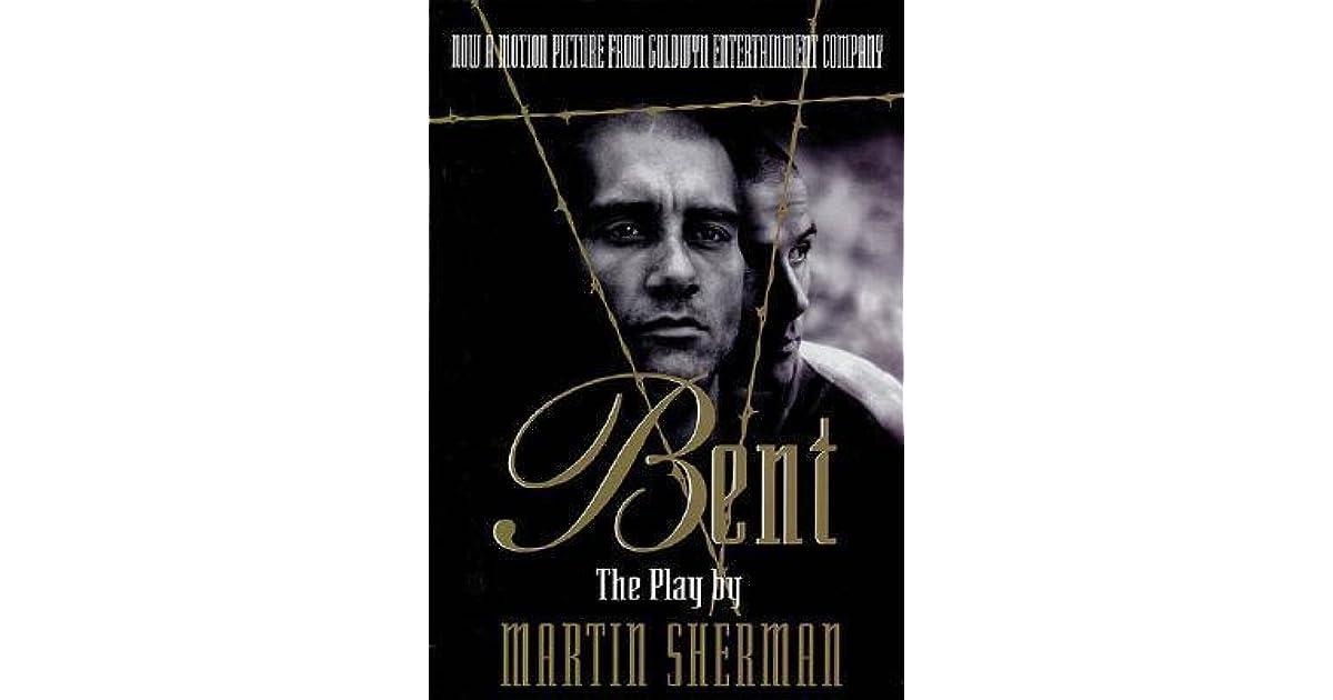 Bent by Martin Sherman
