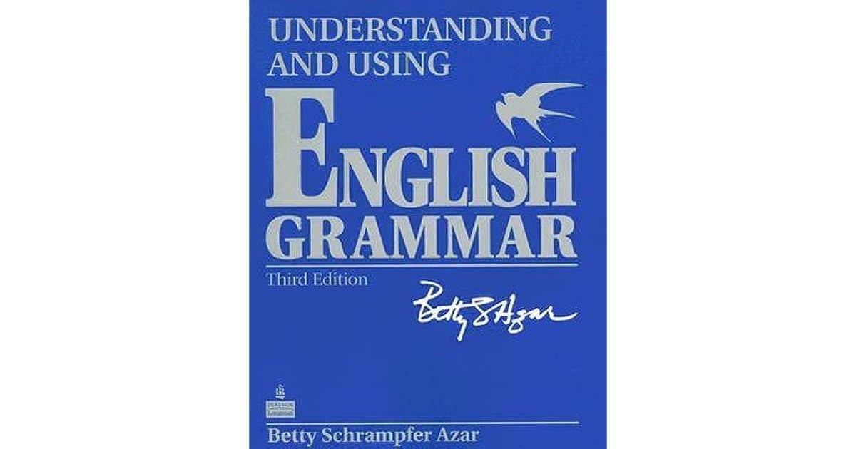 Understanding and using english grammar by betty schrampfer azar fandeluxe Gallery