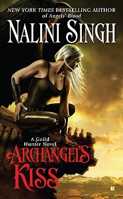 Cover of Archangel's Kiss by Nalini Singh (Guild Hunter #2)