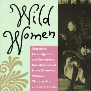 Wild Women by Autumn Stephens