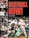 Baseball Now! by Dan Bortolotti