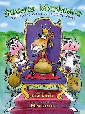 Seamus McNamus: The Goat Who Would Be King