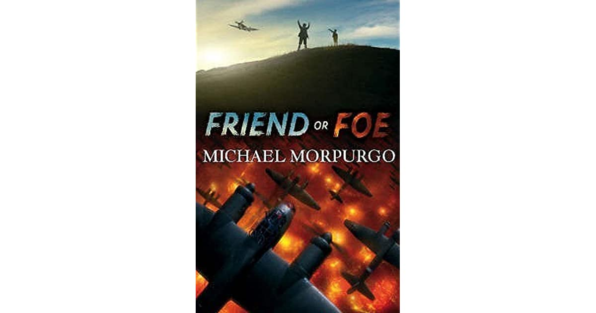 Friend Or Foe By Michael Morpurgo-2048