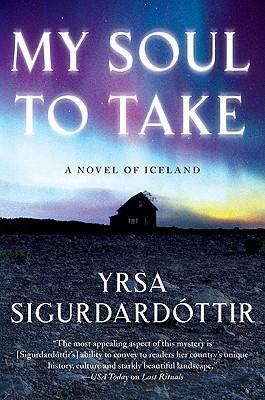 My Soul to Take by Yrsa Sigurðardóttir