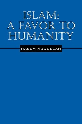 Islam: A Favor to Humanity