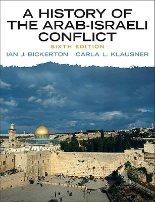 Ian J Bickerton The Arab-Israeli Conflict