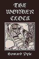 The Wonder Clock, Illustrated Edition