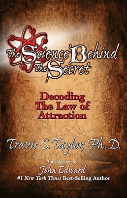 The Science Behind The Secret: Decoding the Law of Attraction