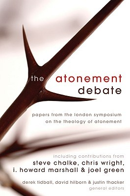 The Atonement Debate by Justin Thacker