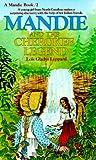 Mandie and the Cherokee Legend (Mandie, #2)
