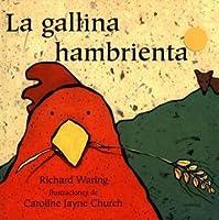 La Gallina Hambrienta