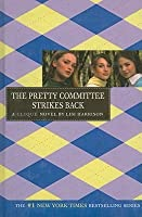 The Pretty Committee Strikes Back (Clique Novels)