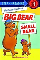 The Berenstain Bears: Big Bear, Small Bear