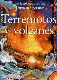 Terremotos y volcanes/earthquakes And Volcanos (Colección Exploradores)