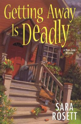 Getting Away Is Deadly (An Ellie Avery Mystery)