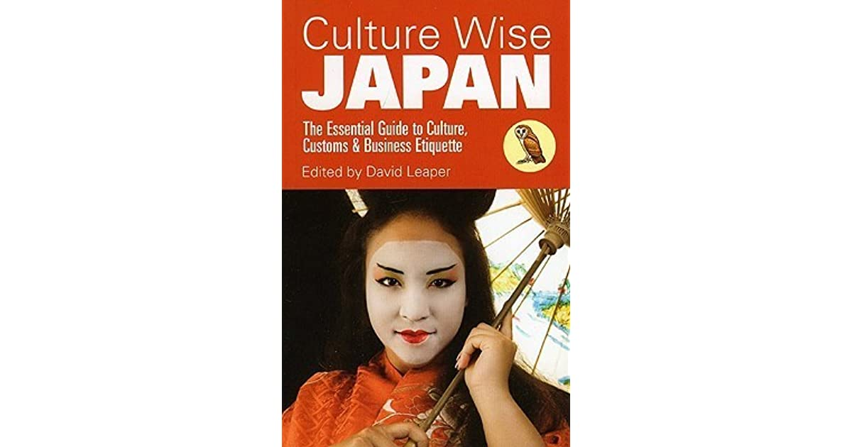 Culture wise japan the essential guide to culture customs culture wise japan the essential guide to culture customs business etiquette by david leaper fandeluxe Choice Image