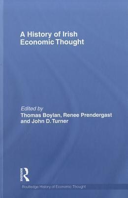 A History of Irish Economic Thought