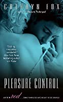 Pleasure Control (Pleasure Games, #1)