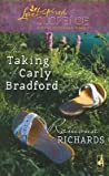 The Taking of Carly Bradford (Jackson's Retreat, #3)