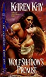 Wolf Shadow's Promise (Legendary Warriors #1)