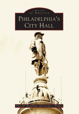Philadelphia's City Hall (Images of America: Pennsylvania)