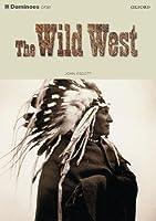 The Wild West (Dominoes: Level 1)