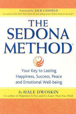 The-Sedona-Method-Your-Key-to-Lasting-Happiness-Success-Peace-and-Emotional-Well-Being