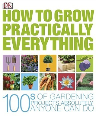 How-to-Grow-Practically-Everything-