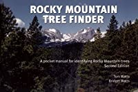 Rocky Mountain Tree Finder a Manual for Identifying Rocky Mountain Trees (Finder)