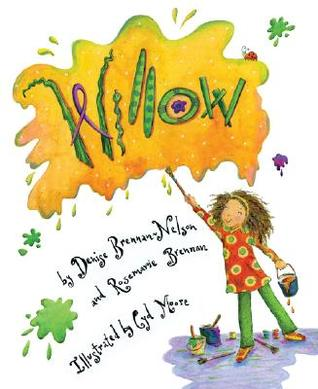 Willow by Denise Brennan-Nelson