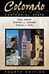 Colorado: A History of the Centennial State