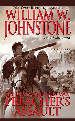 Preacher's Assault (The First Mountain Man, #17)