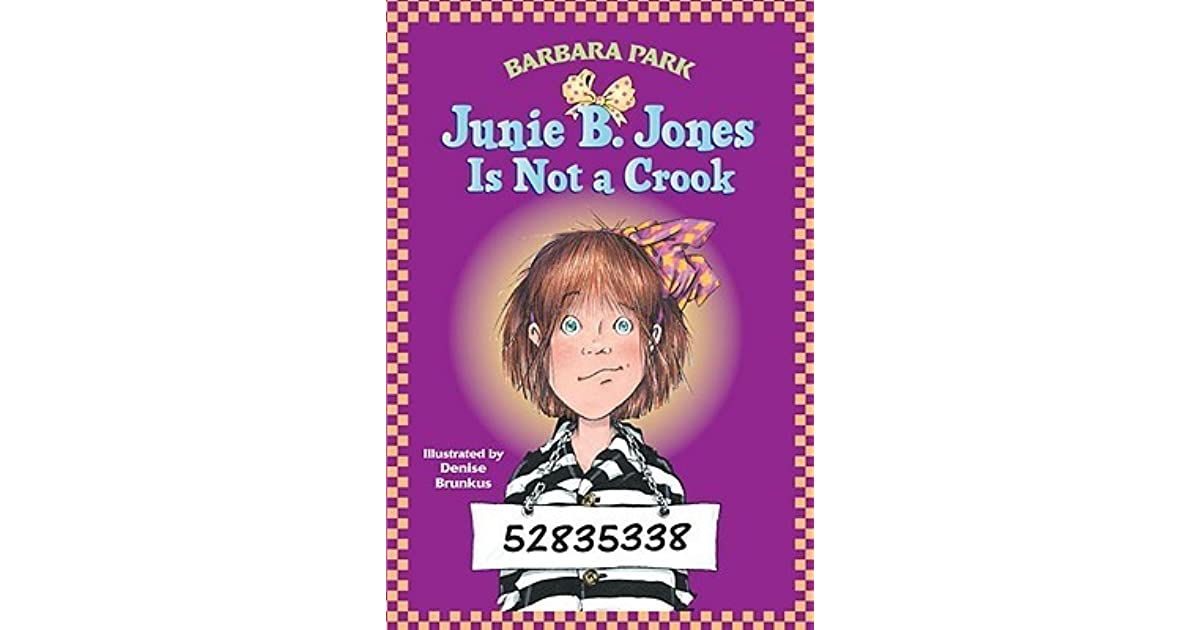Junie B. Jones Is Not a Crook by Barbara Park