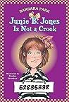 Junie B. Jones Is Not a Crook (Junie B. Jones, #9)