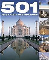 501 Must-Visit Destinations.