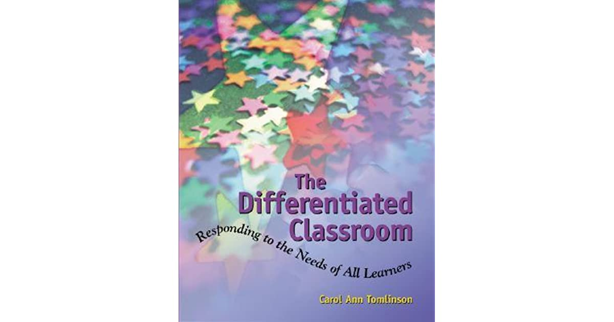 Differentiated Classroom Responding To The Need Of All Learners By