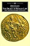 The Digest of Roman Law: Theft, Rapine, Damage and Insult