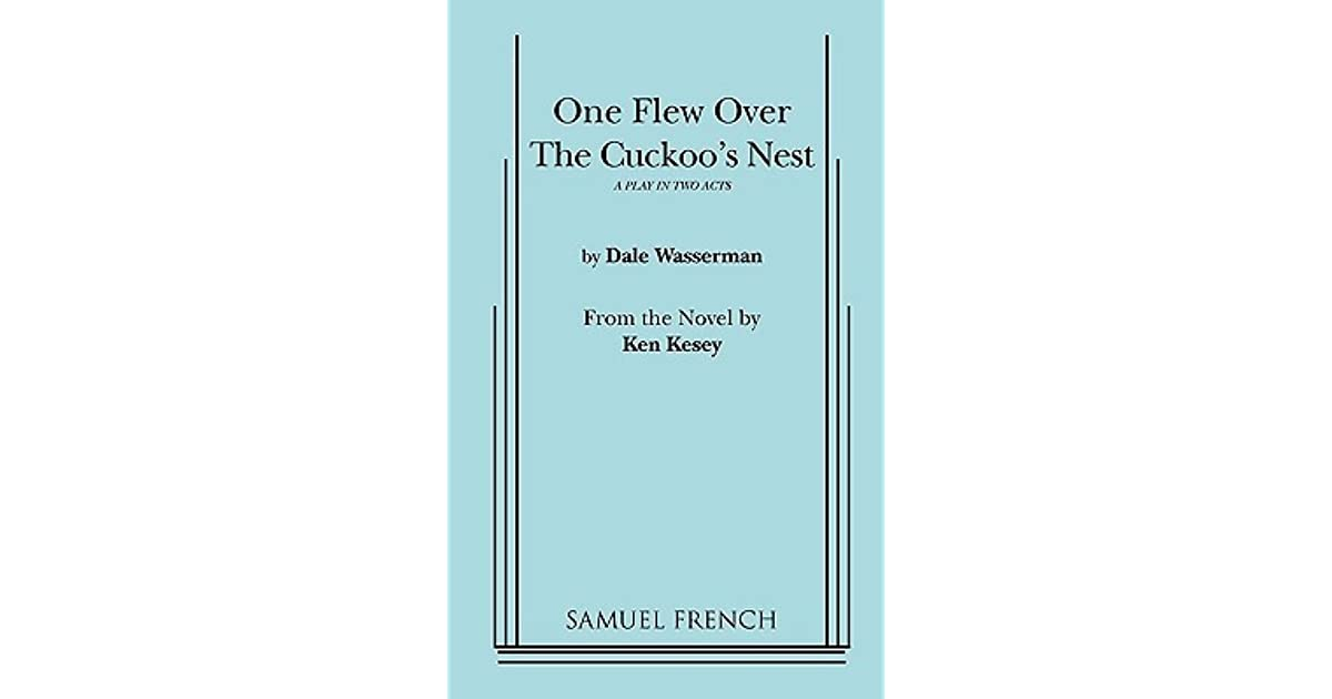 a comparison of novels in one flew over the cuckoos nest by ken kesey and hamlet by william shakespe