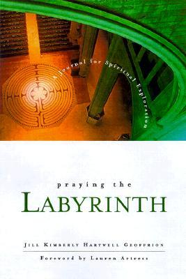 Praying the Labyrinth:: A Journal for Spiritual Exploration