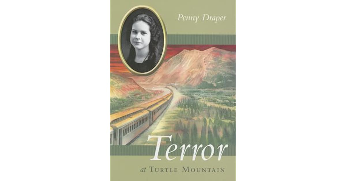 Terror At Turtle Mountain Disaster Strikes 1 By Penny Draper