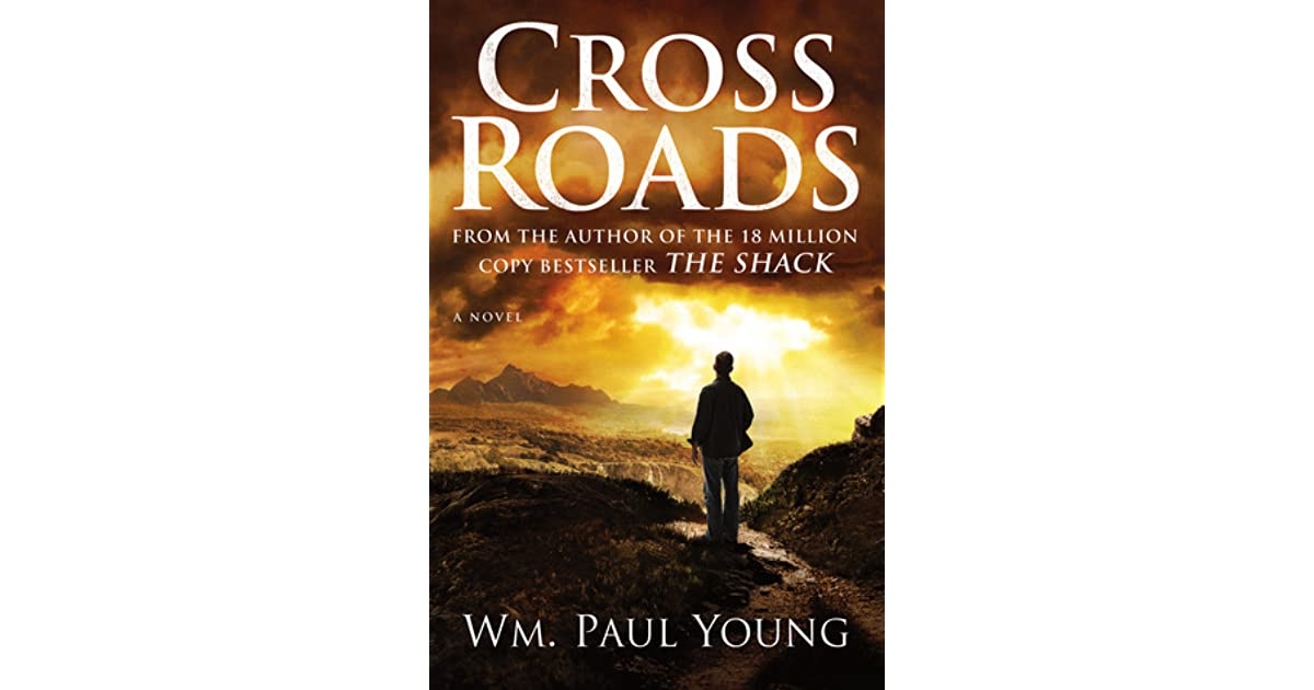 Cross roads by william paul young fandeluxe Gallery
